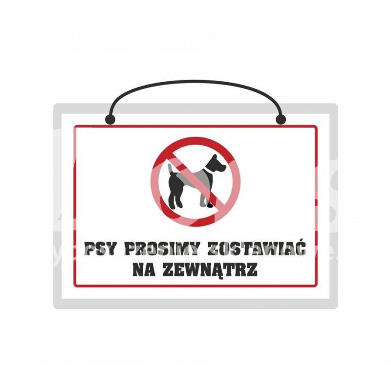 Tabliczka A5 laminowana z napisem psy prosimy zostawić na zewnątrz